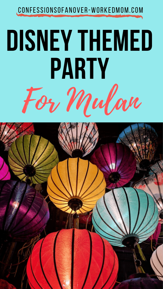 Disney Themed Party For Mulan with these Easy Party Ideas