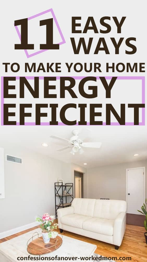 11 Easy ways to make your home energy efficient #EnergyEfficiency #DIY