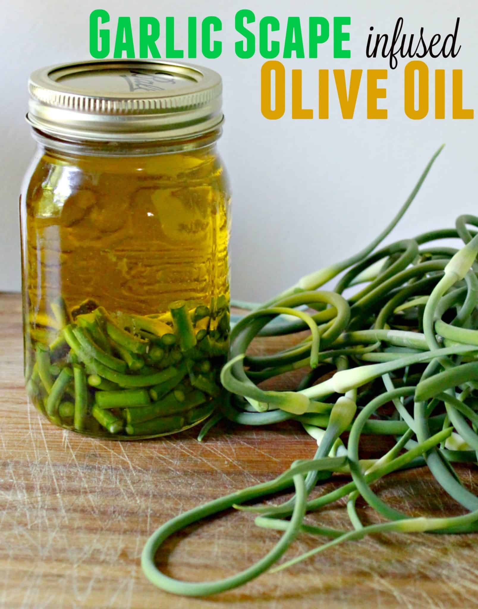 How to preserve garlic scapes - Garlic scape infused olive oil